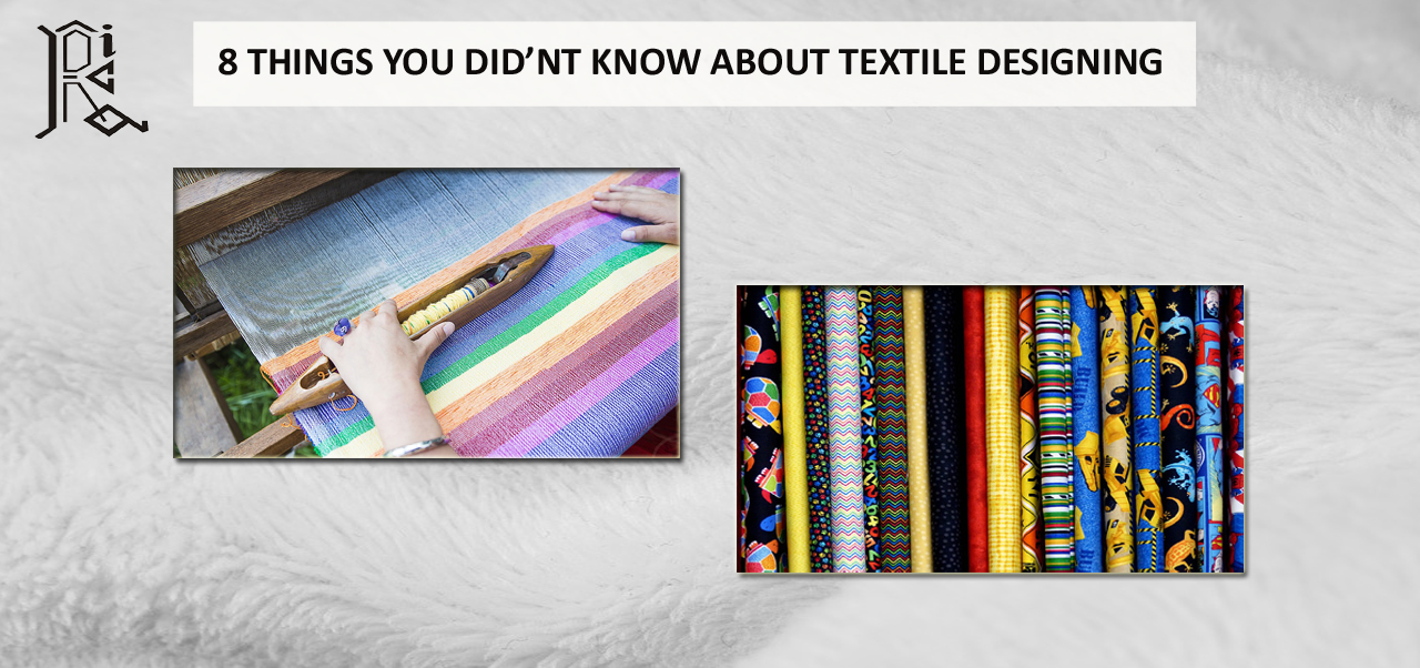 8 Things You Didn't Know About Textile Designing